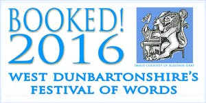 BOOKED! - West-Dunbartonshire's Festival of Words