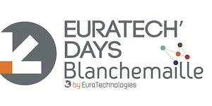 EuraTech'Days Blanchemaille