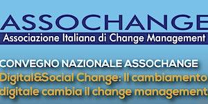 CONVEGNO NAZIONALE ASSOCHANGE Digital&Social Change:...