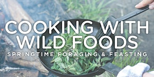 Cooking with Wild Foods
