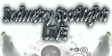 Performance Slots/Vending/Sponsorship - Industry Spotlight Live Showcase (Florida Edition) tickets