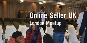 London Amazon Seller's Meetup