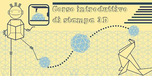 Open Day e Corso Gratuito Introduttivo  di  Stampa 3D