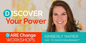 Discover Your Power Workshop - DAREChange Workshop...