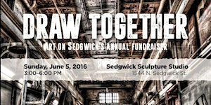 DRAW TOGETHER -- Art on Sedgwick's Annual Fundraiser