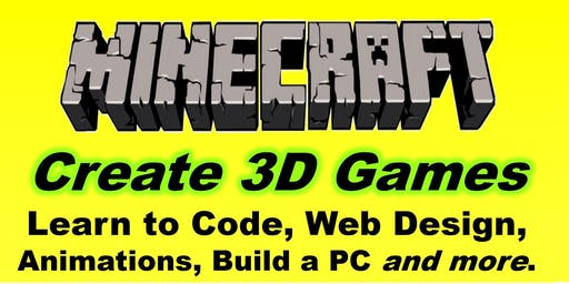 Saturday, School Holiday Computer Class Minecraft, Coding, Web Design etc