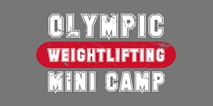 2016 Olympic Weightlifting Mini Camp with Cara Heads...