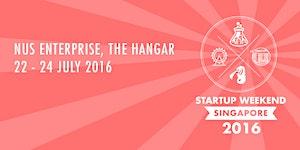 Startup Weekend Singapore 2016 @ The Hangar