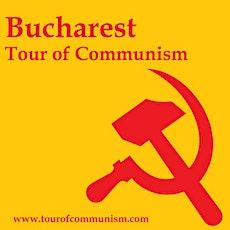 Communist Tour of Bucharest billets