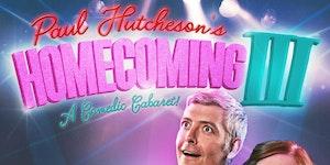 Paul Hutcheson's Homecoming III