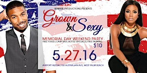 Beware Productions Memorial Day Weekend Grown & Sexy...