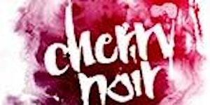 Cherry Noir - Red, White, Black, and Blue - Fri. July...