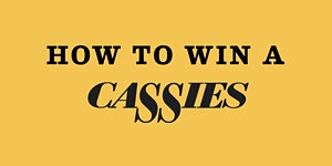 How To Win A CASSIES Webinar - REVISED