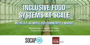 Inclusive Food Systems at Scale: Metro DC as Model for...