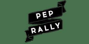 PEP RALLY featuring Sonja Rasula!