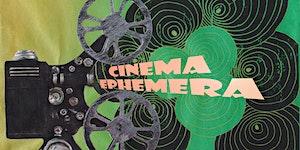 Cinema Ephemera