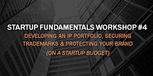 Developing an IP Portfolio, Securing Trademarks &...