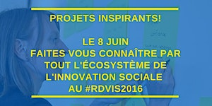Le Rendez-vous de l'innovation sociale 2016 - Kiosques...
