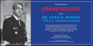 Grand Rounds with the U.S.Surgeon General in Arizona