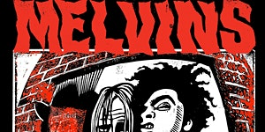 Melvins Prick Release Party