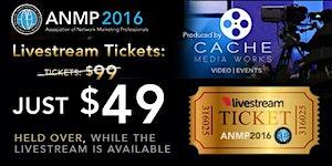 LIVESTREAM TICKETS for ANMP 2016 International...