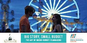 Micro-Budget Filmmaking