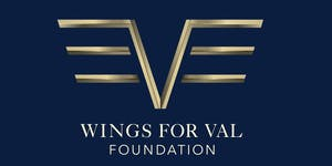 Wings for Val Foundation 2nd Annual Fundraising Event