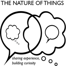 The Nature of Things - sharing experience, building curiosity logo