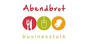 Abendbrot - business talk