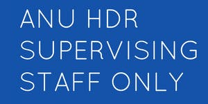 HDR Supervisor Series: Mentoring your research student...