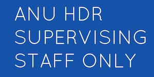 HDR Supervisor Series: Keeping students on track and...