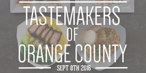 Tastemakers of Orange County presented by OCAPICA