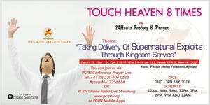 Prevailers Church Network 'TOUCH HEAVEN 8 TIMES' WITH...