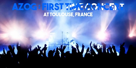 Azog - Toulouse First Time Concert billets