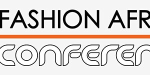 """Fashion Africa Conference 2016 - London - """"THE AFRICAN..."""