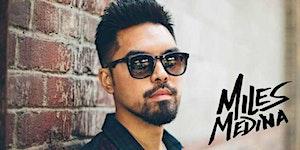 Fame w/ Miles Medina