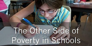 The Other Side of Poverty in Schools - September 28,...