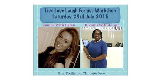 Live Love Laugh Forgive Mother & Daughter Workshop