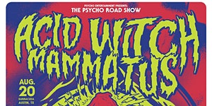 ACID WITCH | MAMMATUS | THE COSMIC DEAD | WOFAT & more