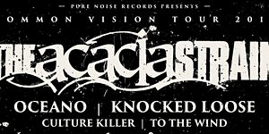 Common Vision Tour feat. The Acacia Strain @ The...