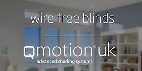 Wire Free Blinds with QMotion - AWE Smart Home Academy tickets