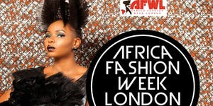 AFRICA FASHION WEEK LONDON 2016 -10th September 2016