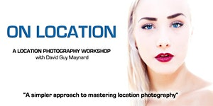 """ON LOCATION"" a Location Photography Workshop -..."