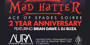 Aura 2 Yr Anniv Sunday Mad Hatter's Ace of Spade Soiree