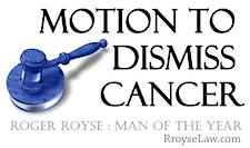 Roger Royse, leader of the Team Motion to Dismiss Cancer  logo