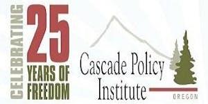 Cascade Policy Institute's 25th Anniversary Gala...
