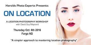 """ON LOCATION"" a Location Photography Workshop - Fargo..."