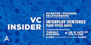 VC Insider: Investor/Founder Relationships