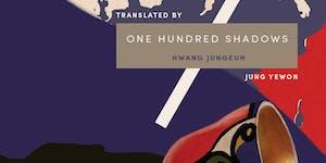 One Hundred Shadows: Hwang Jungeun in conversation...