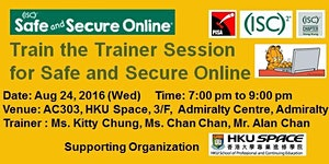 Train the Trainer Session for (ISC)2 Safe and Secure...